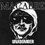 Macabre - Unabomber