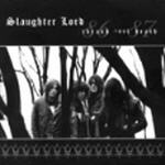 Slaughter Lord - Thrash 'Til Death