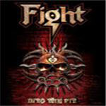 Fight - Into The Pit (Box Set)