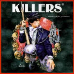 Killers - Mauvaises Graines