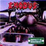 Exodus - Impact Is Imminent