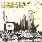 Romans - All Those Wrists