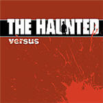 Haunted, The - Versus