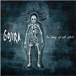 Cover of Gojira  The Way Of All Flesh