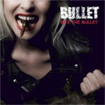 Cover of Bullet - Bite The Bullet