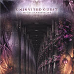Uninvited Guest - Malice In Wonderland