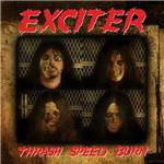 Exciter - Thrash Speed Burn