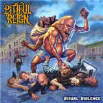 Pitiful Reign - Visual Violence