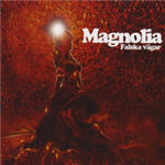 Cover of Magnolia � Falska V�gar