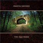 Orford, Martin - The Old Road