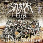 Snatch Club - True Kids Superbrawl