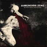 Dimension Zero - He Who Shall Not Bleed