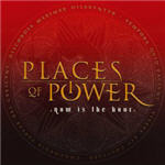 Cover of Places Of Power � Now Is The Hour