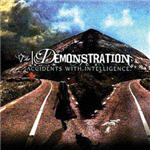 Demonstration, The - Accidents With Intelligence