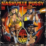 Cover of Nashville Pussy � From Hell To Texas