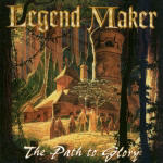 Legend Maker - The Path To Glory
