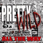 Cover of Pretty Wild � All The Way