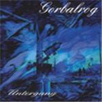 Gorbalrog - Untergang