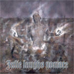 Julie Laughs Nomore - From The Mist Of The Ruins