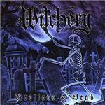 Witchery - Restless & Dead