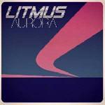 Litmus - Aurora