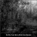 Darkness - As The Last Star Falls From Heaven