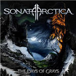 Cover of Sonata Arctica - The Days Of Grays