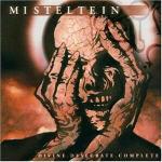 Misteltein - Divine, Desecrate, Complete
