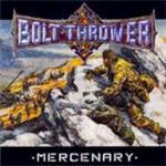 Bolt Thrower - Mercenary