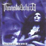 ThanatoSchizo - Schizo Level