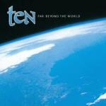 Ten - Far Beyond The World