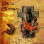 Ancient Ceremony - The Third Testament