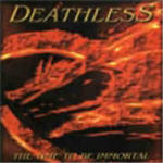 Deathless - The Time To Be Immortal