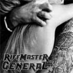 Riff Master General - A Trust Betrayed