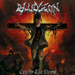 Bludgeon - Crucify The Priest (CD/DVD)