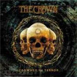 Crown, The - Crowned In Terror