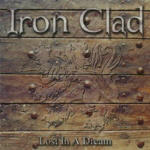 THE METAL OBSERVER - Review - IRON CLAD - Lost In A Dream