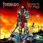 Tornado - Triumph Of The King