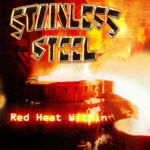 Stainless Steel - Red Heat Within