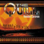 Quill, The - Voodoo Caravan