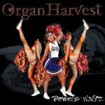 Organ Harvest - Bowels Waltz