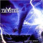 Twyster - Lunatic Siren