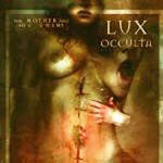 Lux Occulta - The Mother And The Enemy