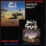 Nasty Savage - Indulgence+Abstract Reality