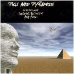 Various Artists - Pigs & Pyramids (Tribute To Pink Floyd)