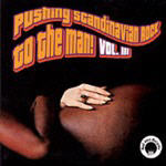 Various Artists - Pushing Scandinavian Rock To The Man! Volume III
