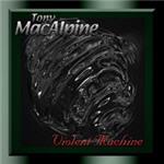 MacAlpine, Tony - Violent Machine