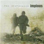 Impious - The Deathsquad