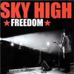 Sky High - Freedom