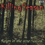 Killing Season - Reign In The New Season